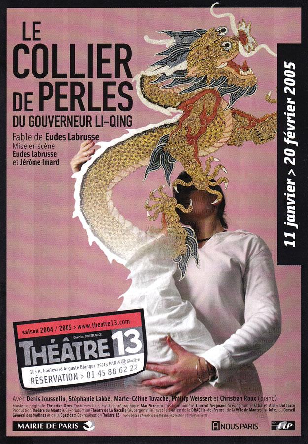 Affiche - Le Collier de Perles du Gouverneur Li Qing de Eudes Labrusse au Théâtre 13